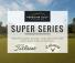 Super Series 7 – Saturday October 7th